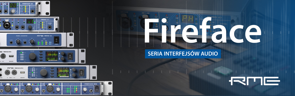 Fireface - seria interfejsów audio